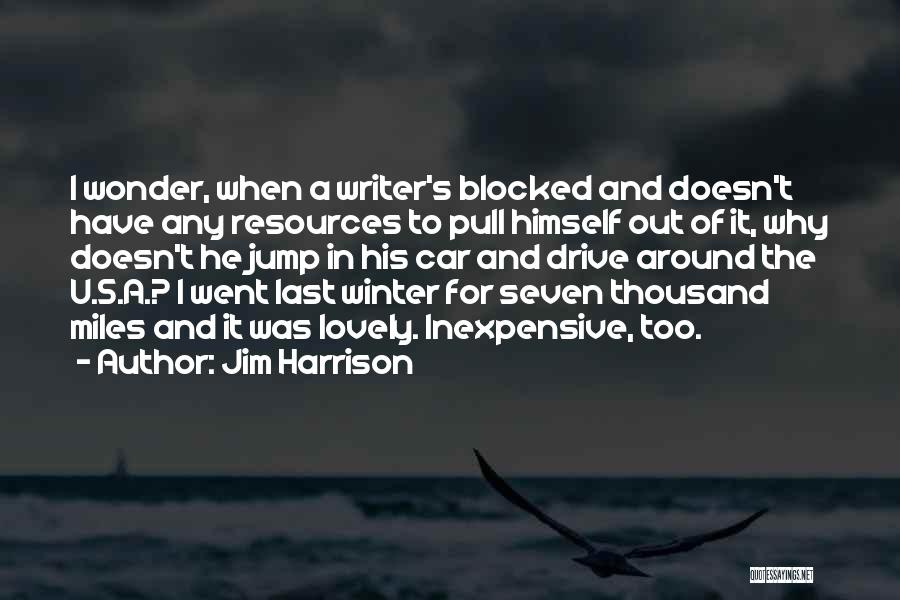 Jim Harrison Quotes 613295