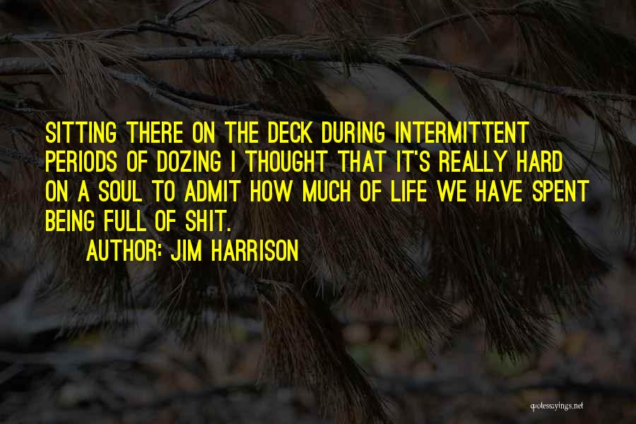 Jim Harrison Quotes 620082