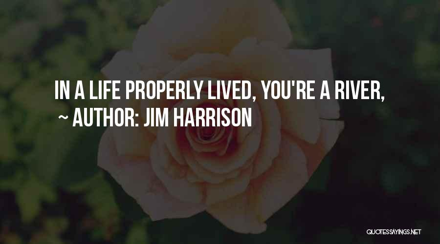 Jim Harrison Quotes 707003