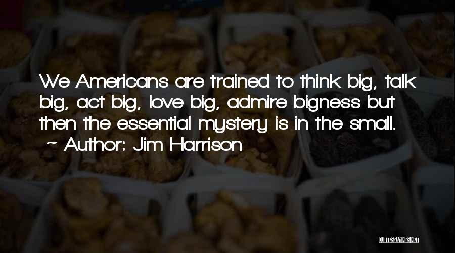 Jim Harrison Quotes 763451
