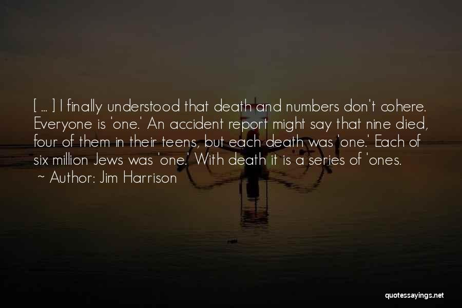 Jim Harrison Quotes 821649