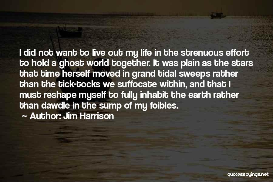 Jim Harrison Quotes 847409