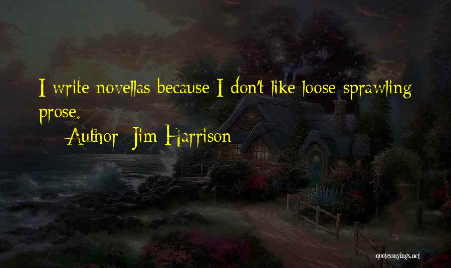 Jim Harrison Quotes 87604