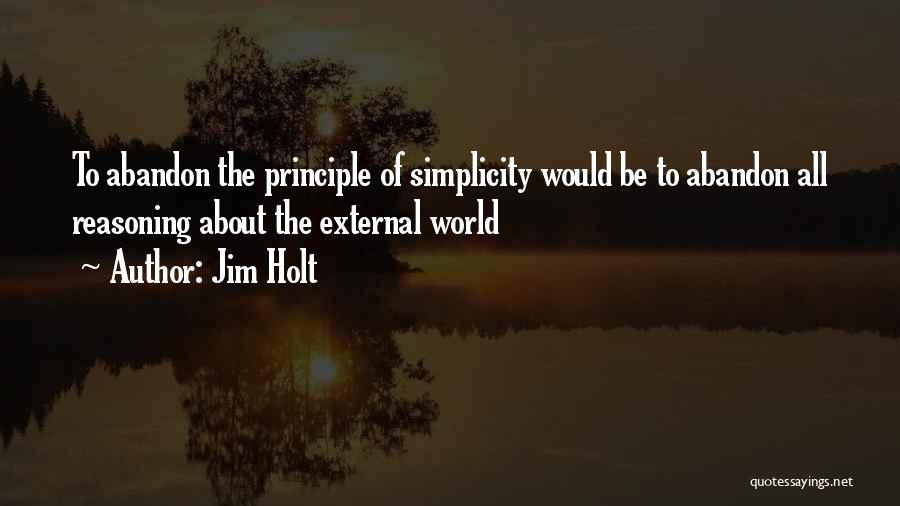 Jim Holt Quotes 1619842