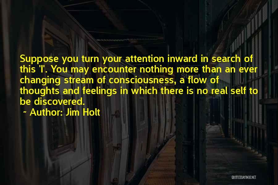 Jim Holt Quotes 1803611