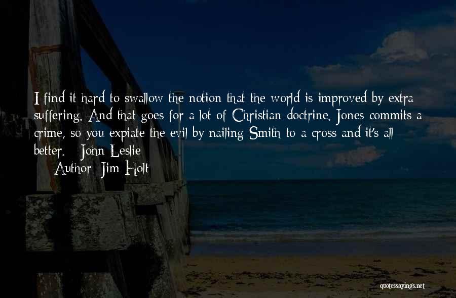 Jim Holt Quotes 90312