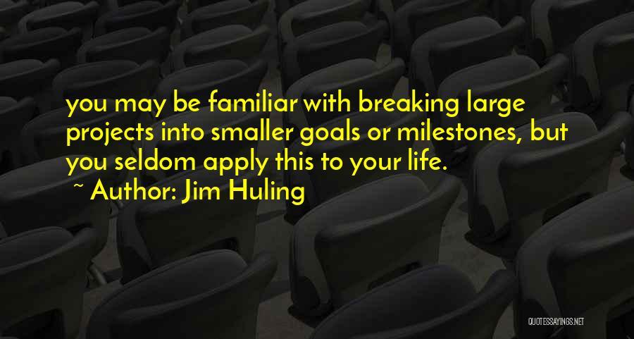Jim Huling Quotes 900078