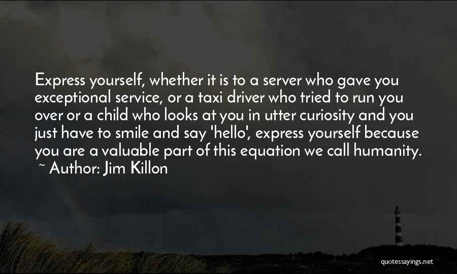 Jim Killon Quotes 1430510