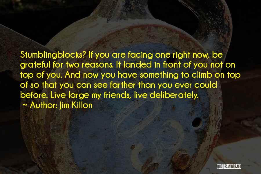 Jim Killon Quotes 582415