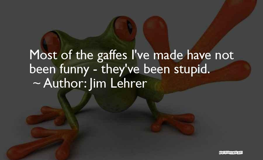 Jim Lehrer Quotes 1087150