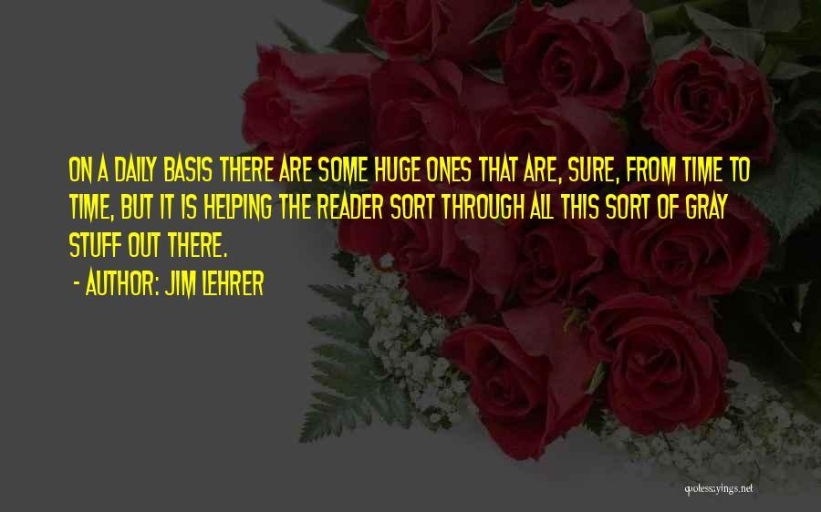 Jim Lehrer Quotes 1176549