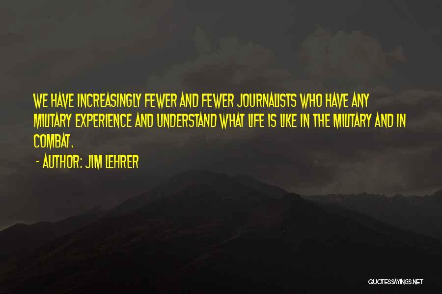 Jim Lehrer Quotes 1270395