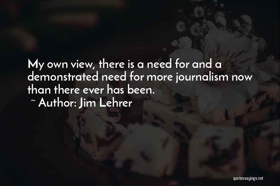 Jim Lehrer Quotes 1347090