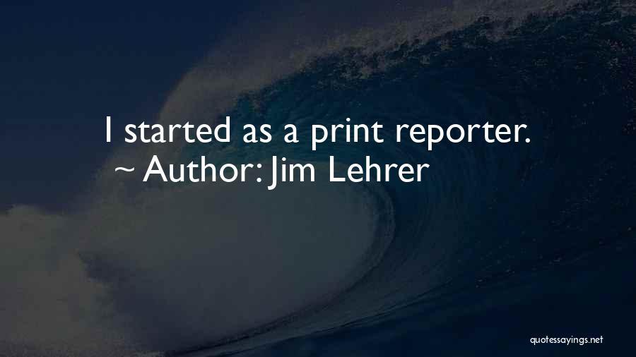 Jim Lehrer Quotes 1560270