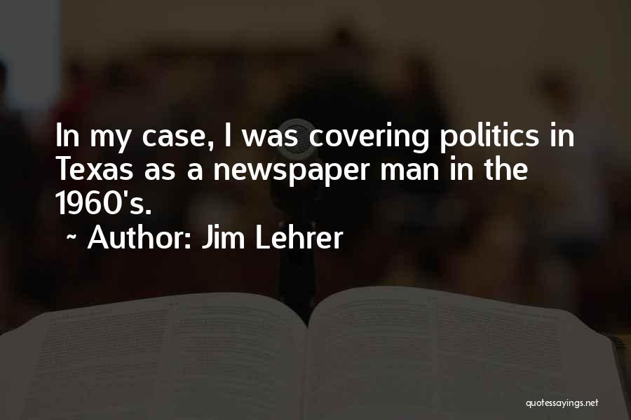 Jim Lehrer Quotes 1573270