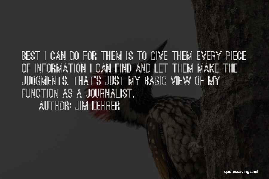 Jim Lehrer Quotes 1592932