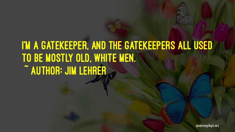 Jim Lehrer Quotes 1871399