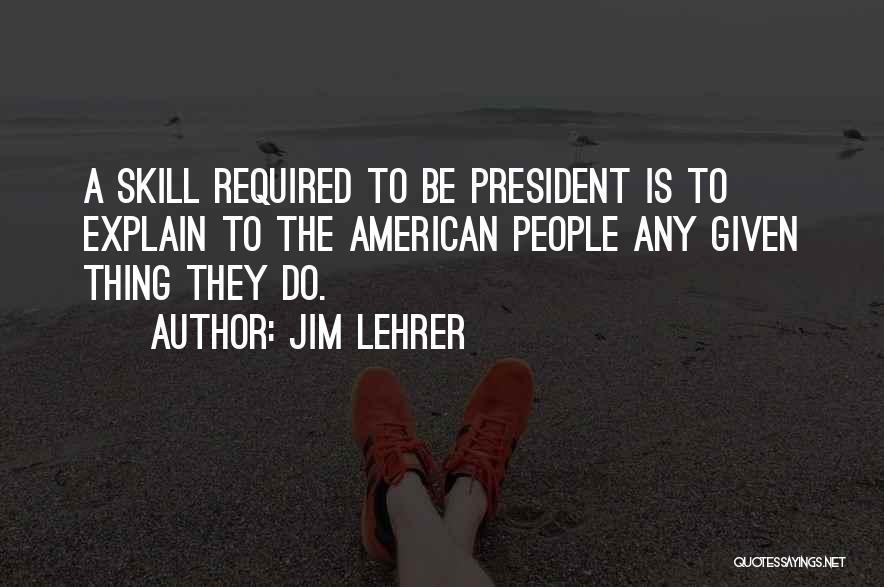 Jim Lehrer Quotes 362646
