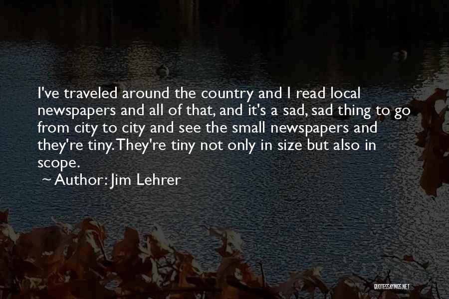 Jim Lehrer Quotes 522546