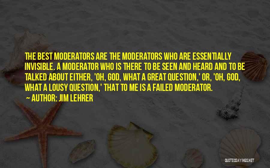 Jim Lehrer Quotes 697081