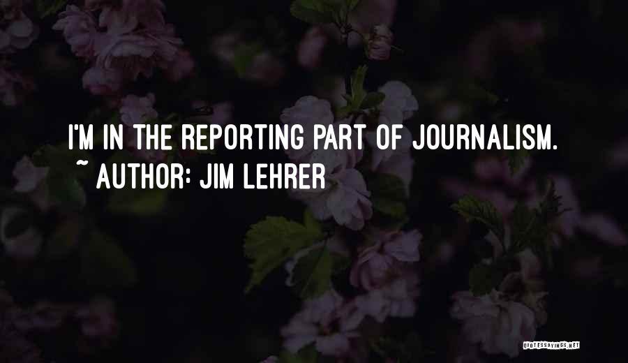 Jim Lehrer Quotes 838244