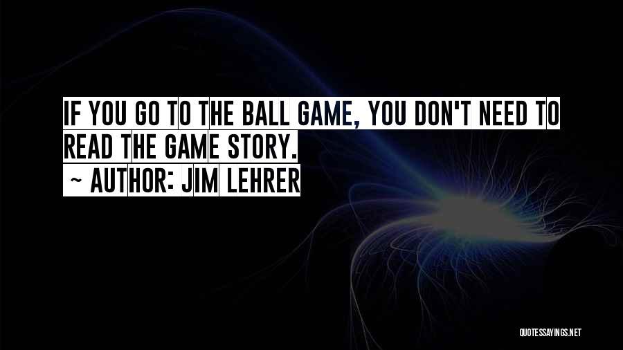 Jim Lehrer Quotes 875684