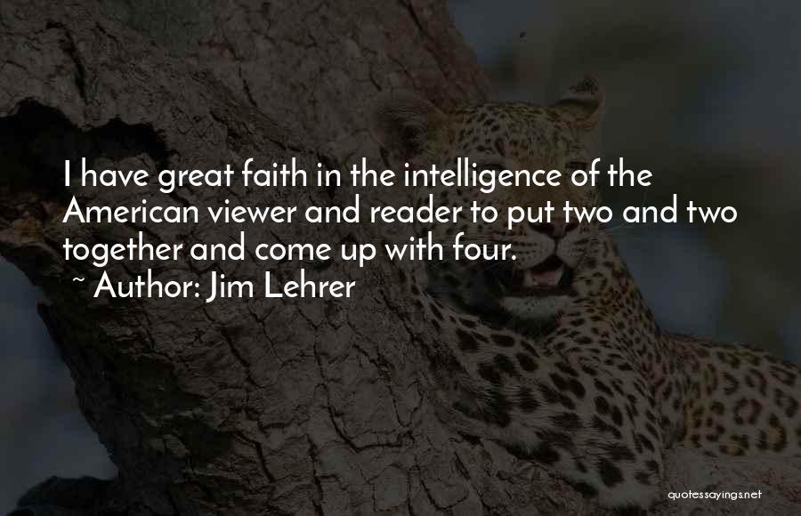 Jim Lehrer Quotes 968212