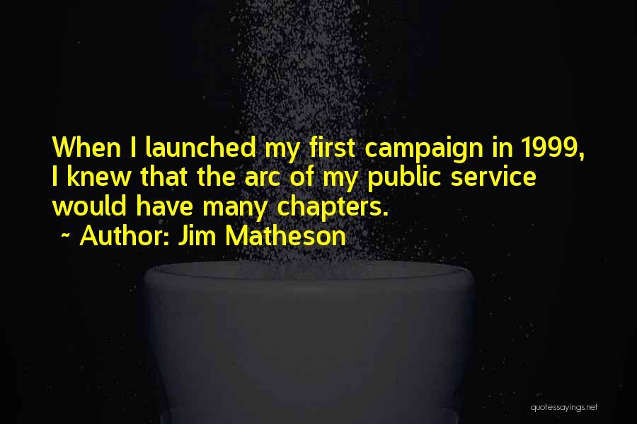 Jim Matheson Quotes 376023