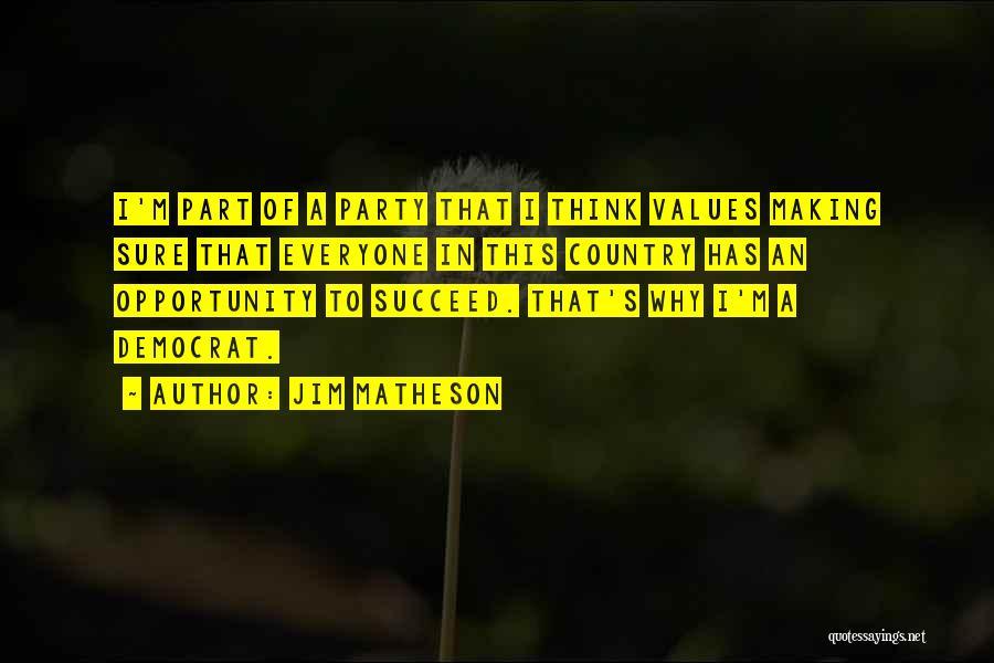 Jim Matheson Quotes 811959