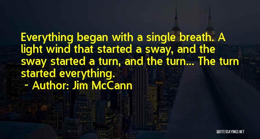 Jim McCann Quotes 726886