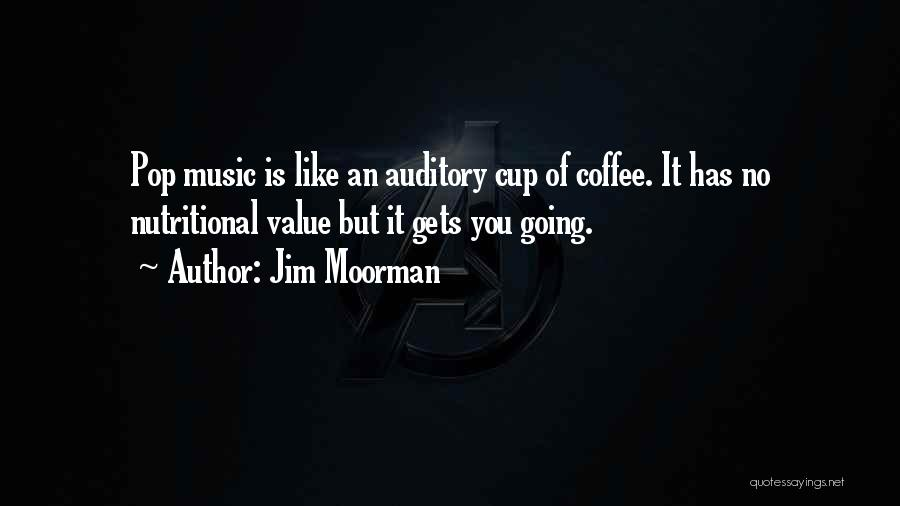 Jim Moorman Quotes 981553