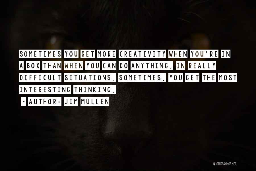 Jim Mullen Quotes 1963414