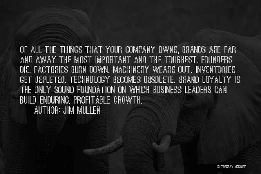 Jim Mullen Quotes 1999370