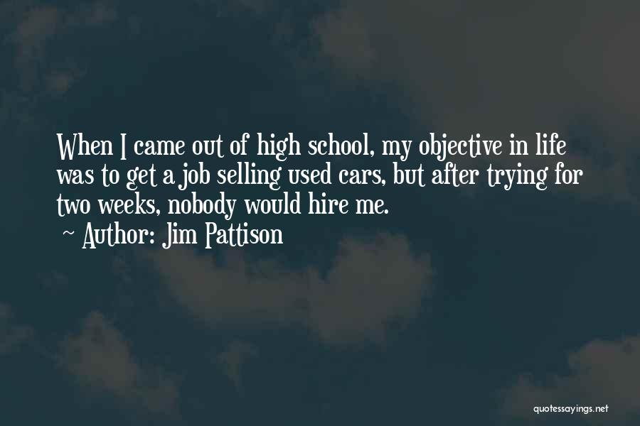 Jim Pattison Quotes 1418006