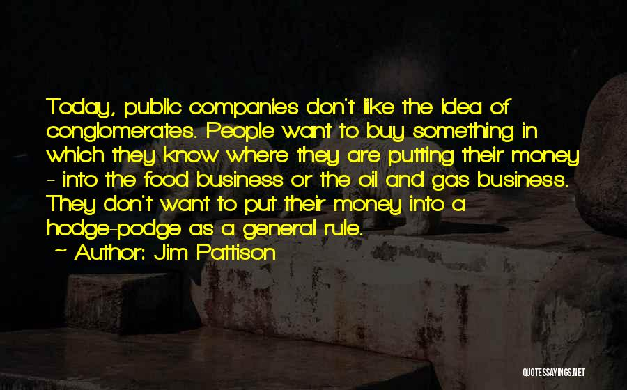 Jim Pattison Quotes 1508325
