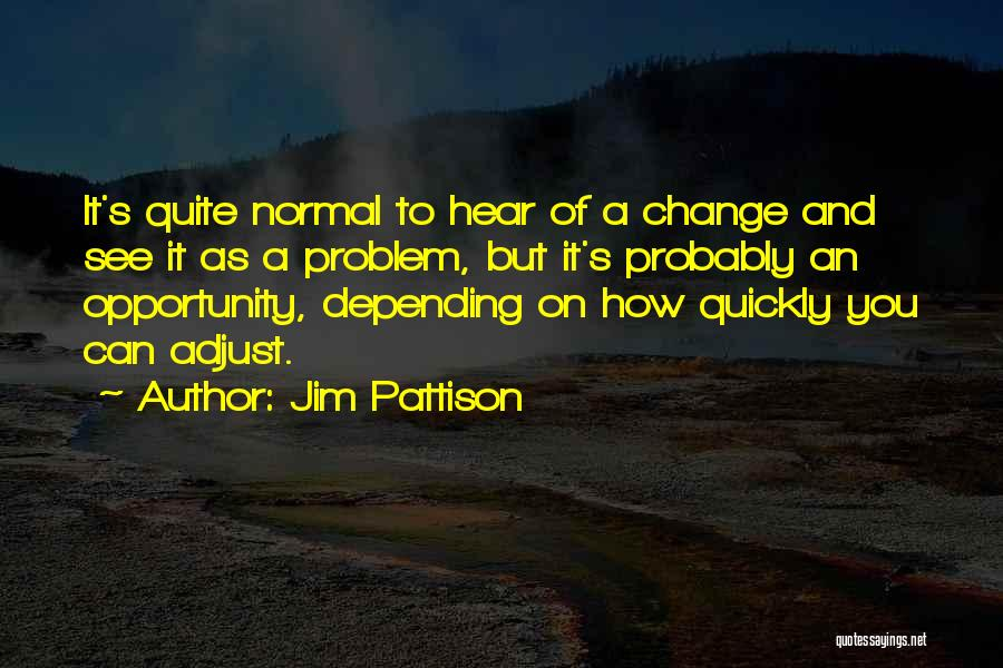 Jim Pattison Quotes 1772211