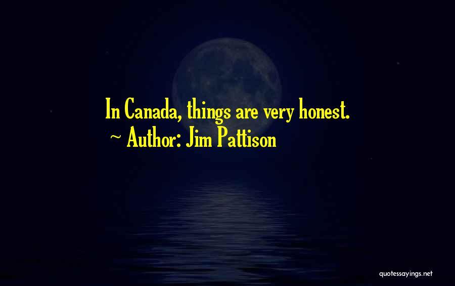Jim Pattison Quotes 924245