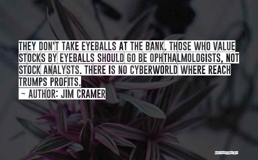 Jim Profit Quotes By Jim Cramer