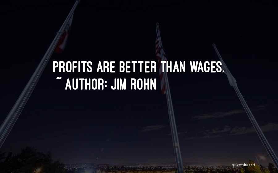 Jim Profit Quotes By Jim Rohn