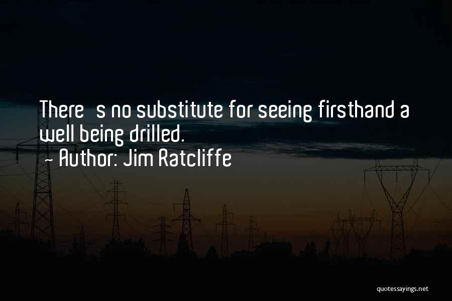 Jim Ratcliffe Quotes 1205080