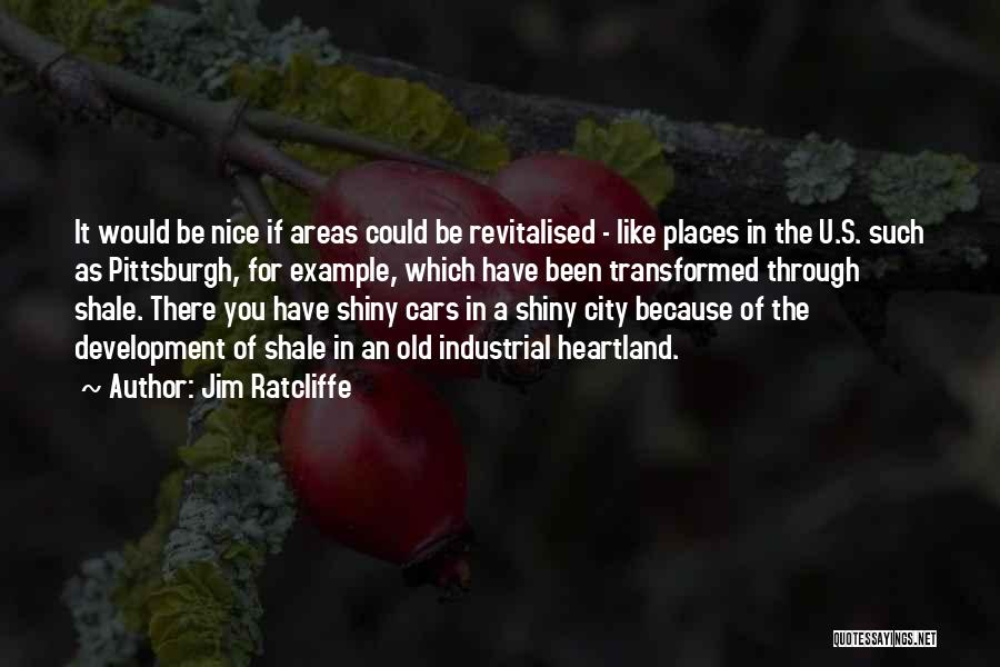 Jim Ratcliffe Quotes 1532600