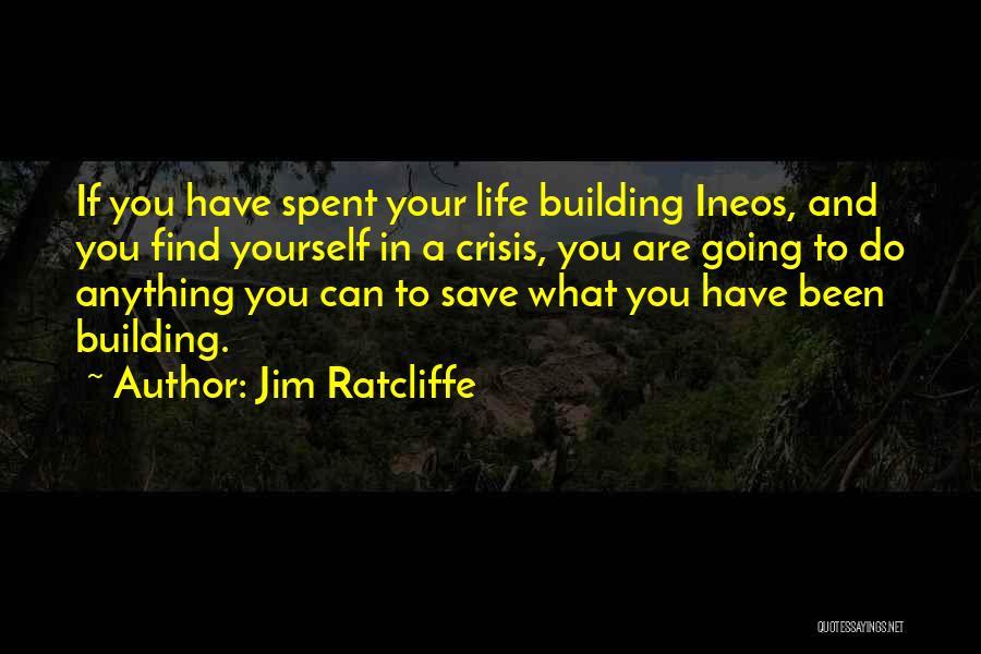 Jim Ratcliffe Quotes 1826153