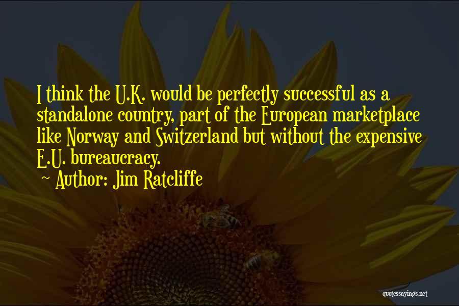 Jim Ratcliffe Quotes 200973