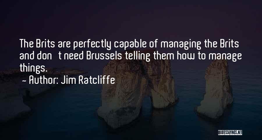 Jim Ratcliffe Quotes 2126604