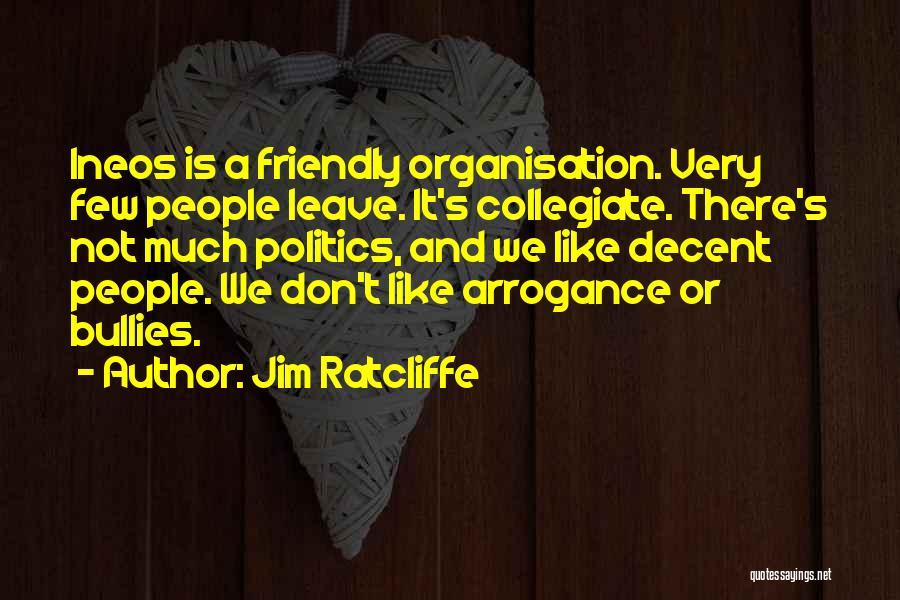Jim Ratcliffe Quotes 719411