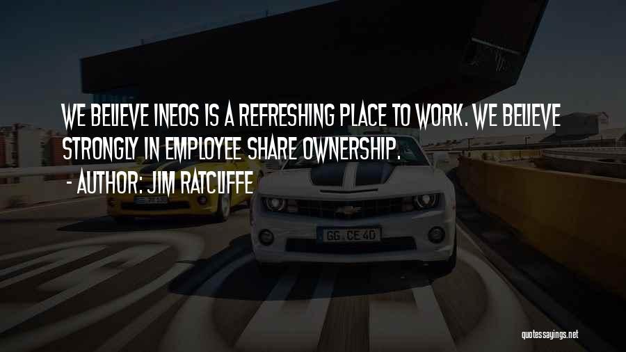 Jim Ratcliffe Quotes 737152