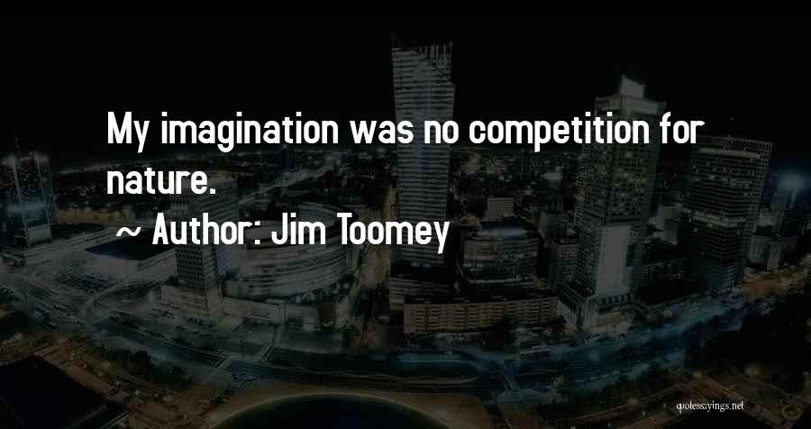 Jim Toomey Quotes 879573