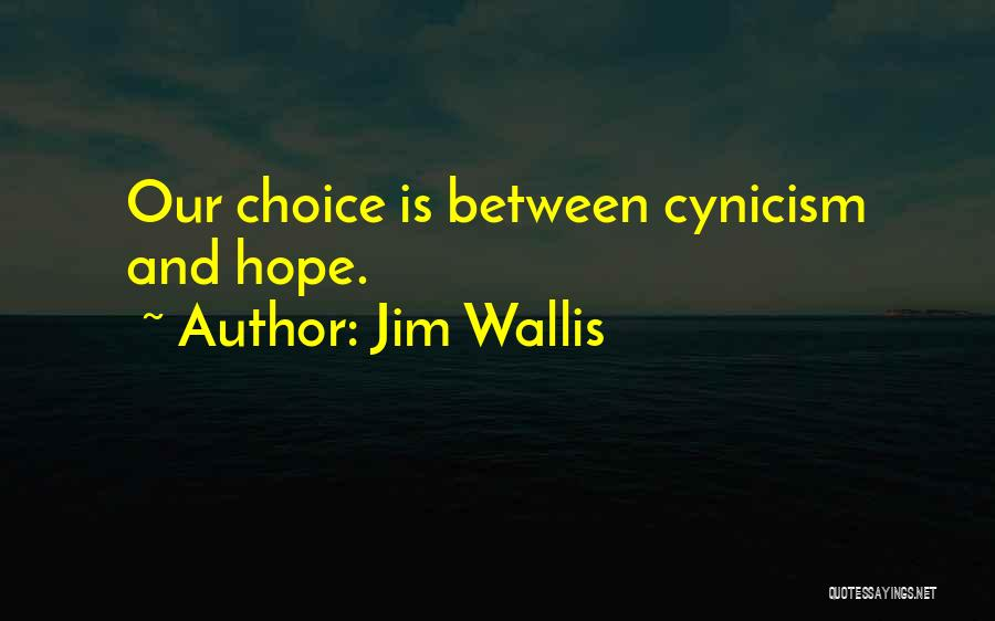 Jim Wallis Quotes 1193559
