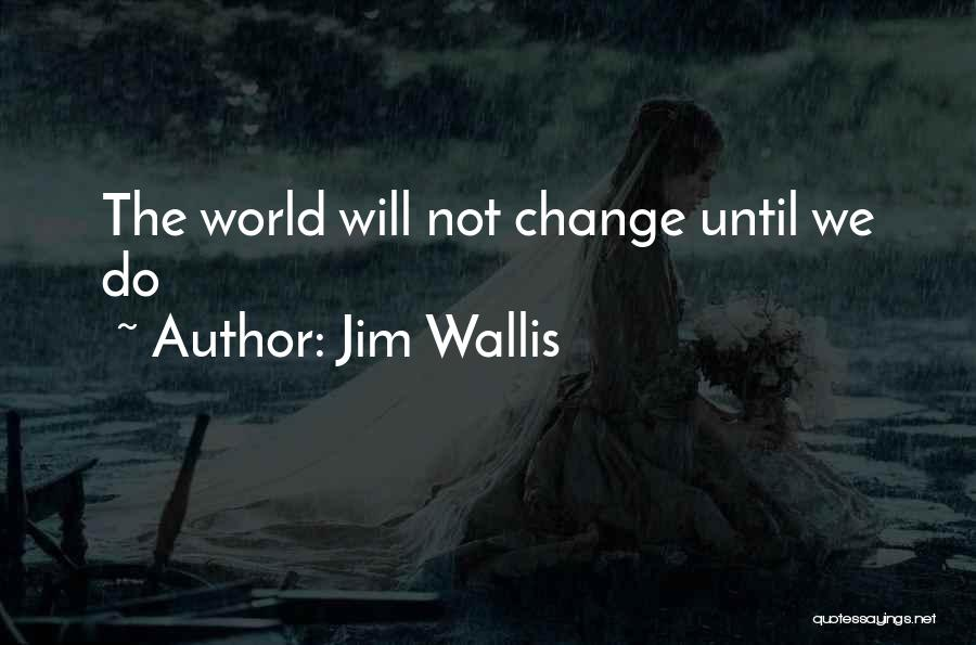 Jim Wallis Quotes 1527262