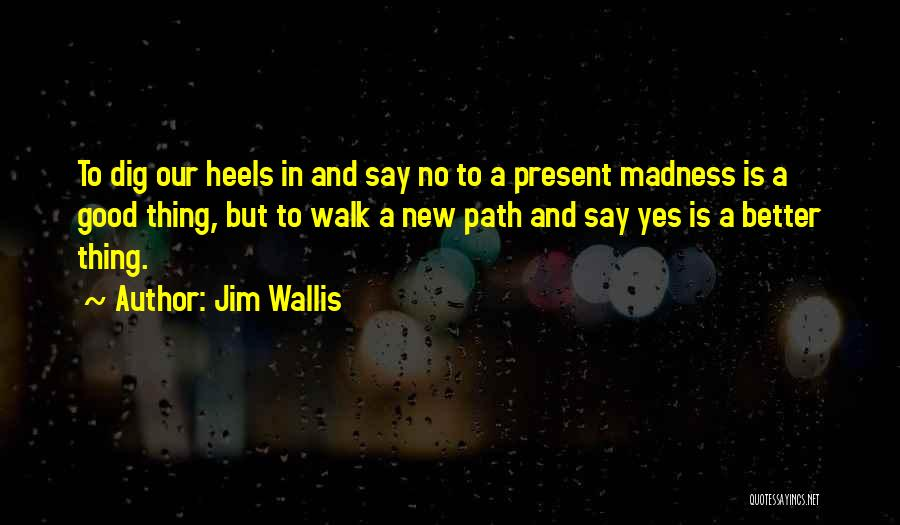 Jim Wallis Quotes 1589017